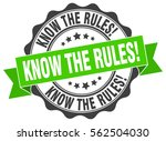 know the rules . stamp. sticker.... | Shutterstock .eps vector #562504030