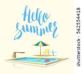 hello summer. swimming pool.... | Shutterstock .eps vector #562554418