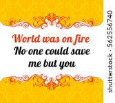 Vector Quote. World Was On Fire....