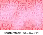 valentine's day background... | Shutterstock .eps vector #562562644