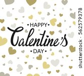 happy valentines day card... | Shutterstock . vector #562579378
