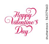 happy valentines day hand... | Shutterstock .eps vector #562579663