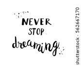 typographic hand lettering... | Shutterstock .eps vector #562667170