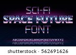 sci fi space future font in 80... | Shutterstock .eps vector #562691626
