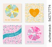 set of romantic greeting cards. ... | Shutterstock .eps vector #562717774