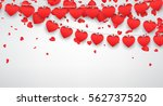 love valentine's background... | Shutterstock .eps vector #562737520