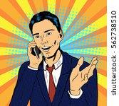 vector business man talking on... | Shutterstock .eps vector #562738510