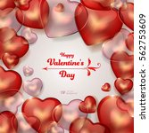 valentine's day background. red ... | Shutterstock .eps vector #562753609