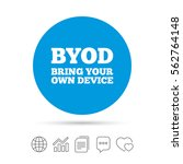 byod sign icon. bring your own... | Shutterstock .eps vector #562764148