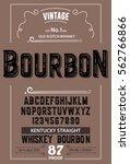 typeface. label. bourbon... | Shutterstock .eps vector #562766866
