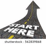 start here beginning line road...   Shutterstock . vector #562839868