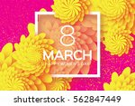 yellow 8 march. floral greeting ...   Shutterstock .eps vector #562847449