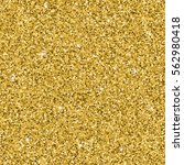 seamless yellow gold glitter... | Shutterstock .eps vector #562980418