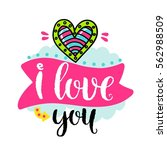 vector hand drawn lettering... | Shutterstock .eps vector #562988509