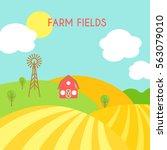 farm fields landscape. cartoon... | Shutterstock .eps vector #563079010