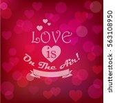 vector shining st. valentine's... | Shutterstock .eps vector #563108950