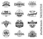 carnival  monochrome badges set ... | Shutterstock .eps vector #563122510