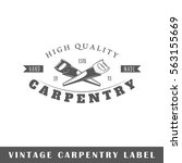 carpentry label isolated on... | Shutterstock .eps vector #563155669