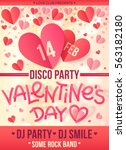 valentines day disco party... | Shutterstock .eps vector #563182180