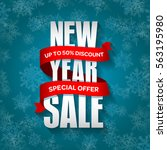 new year sale badge  label ... | Shutterstock .eps vector #563195980