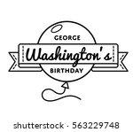 george washingtons birthday... | Shutterstock .eps vector #563229748