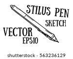 stylus pen hand draw sketch....   Shutterstock .eps vector #563236129