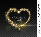 happy valentines day. glowing... | Shutterstock .eps vector #563236378