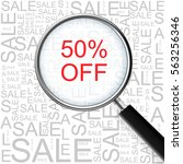 50  off sale. magnifying glass... | Shutterstock . vector #563256346