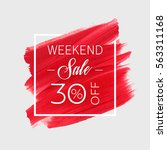 sale weekend 30  off sign over... | Shutterstock .eps vector #563311168
