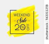 sale weekend 30  off sign over... | Shutterstock .eps vector #563311258
