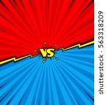 comic book versus background ...   Shutterstock .eps vector #563318209