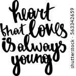 the heart that loves is always young
