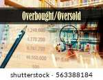 Small photo of Overbought/Oversold - Hand writing word to represent the meaning of financial word as concept. A word Overbought/Oversold is a part of Investment&Wealth management in stock photo.