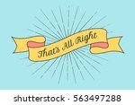 ribbon with text that is all... | Shutterstock .eps vector #563497288