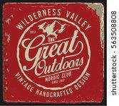 vintage vector of wilderness... | Shutterstock .eps vector #563508808