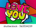 love you word bubble. message... | Shutterstock .eps vector #563534239