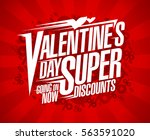 valentine s day super discounts ... | Shutterstock .eps vector #563591020