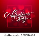 happy valentines day... | Shutterstock .eps vector #563607634