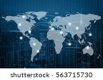 global business connection... | Shutterstock . vector #563715730