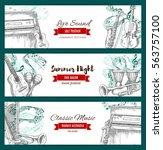 banners for musical festival....   Shutterstock .eps vector #563757100