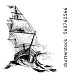 old ship drawing | Shutterstock . vector #563762566