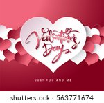 happy valentines day lettering... | Shutterstock .eps vector #563771674