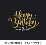 happy birthday greeting card... | Shutterstock .eps vector #563779954