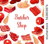 butchery meat products. butcher ... | Shutterstock .eps vector #563803876