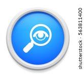 magnifying glass button   Shutterstock .eps vector #563811400