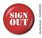 sign out button   Shutterstock .eps vector #563830333