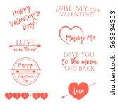 valentine's day set of symbols... | Shutterstock .eps vector #563834353