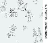 robot doodles pattern.   Shutterstock .eps vector #563852578