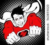 pop art superhero. young... | Shutterstock .eps vector #563855020