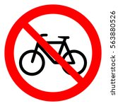 no bicycle. bicycle prohibition ... | Shutterstock .eps vector #563880526